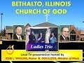 """""""(WILL YOU) BE THE ONE?"""" ~ Ladies Trio ~ Bethalto IL Church of God - 2000"""