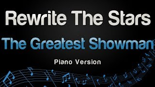 The Greatest Showman - Rewrite The Stars (Piano Version)