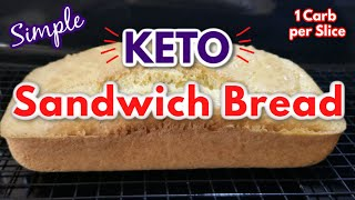 Keto Sandwich Bread | Simple Low Carb Bread #KETO #LOWCARB