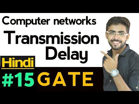 Transmission Delay | Computer Networks #15