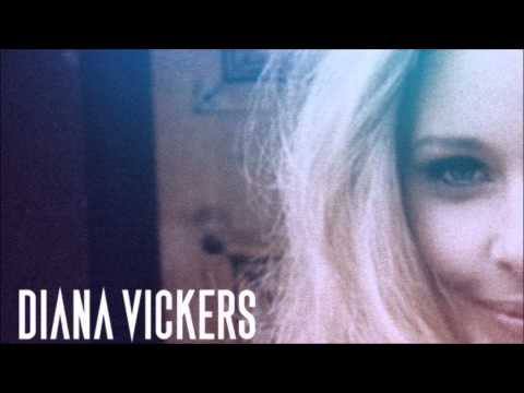 Diana Vickers - Music To Make The Boys Cry