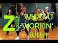 Zumba What U Workin With ZumbaFitJessica mp3