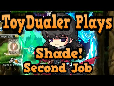 Maplestory: ToyDualer Plays Shade - Second Job Training - Le