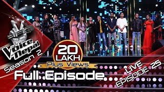 The Voice of Nepal Season 2 - 2019 - Episode 25 (LIVE)