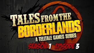 Tales From The Borderlands - Season 1 - Episode 3 - Game Movie