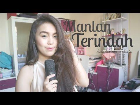 Mantan Terindah (Raisa) - Scholastika Fabiola (Cover)