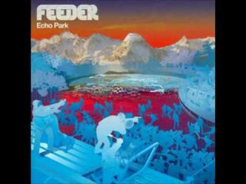 Feeder - Echo Park [Full Album] UK Version