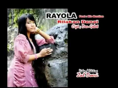 Rayola Rilakan Denai   YouTube