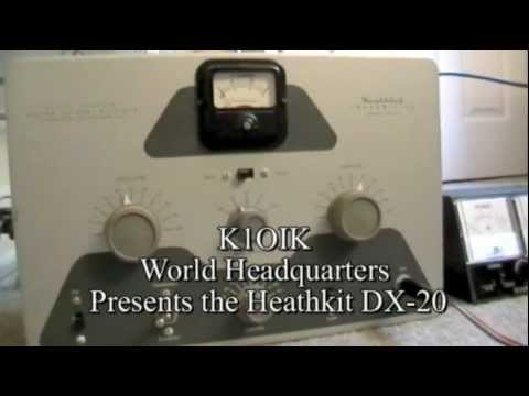 K1OIK demonstrates the Heathkit DX-20 transmitter
