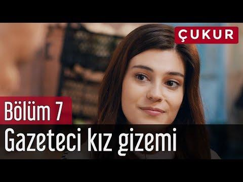 Çukur 7. Bölüm - Gazeteci Kız Gizemi