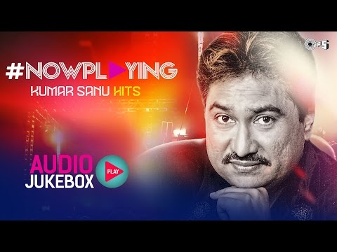 #now Playing Kumar Sanu Hit Songs Non Stop | Audio Jukebox video