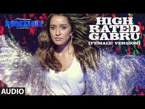 High Rated Gabru (Female Version) Full Audio | NAWABZAADE | Raghav Juyal, Punit J Pathak,Dharmesh