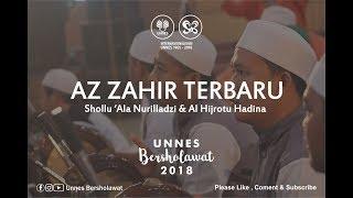 Download Lagu [NEW] AZ ZAHIR - SHOLLU 'ALA NURILLADZI & AL HIJROTU HADINA || UNNES BERSHOLAWAT 2018 Gratis STAFABAND