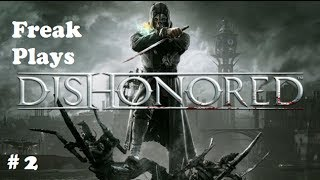 Dishonored Gameplay Walkthrough Part 2 - Left Is Right?!
