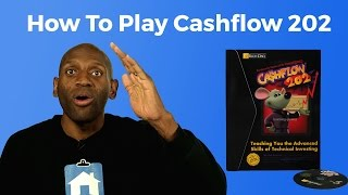 How to Play Cashflow 202