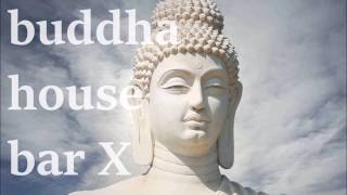 buddha house bar X - the best bar
