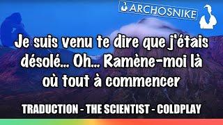 Download Lagu The Scientist - Coldplay - Traduction Archosnike #7 Gratis STAFABAND
