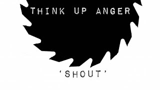 Think Up Anger - Shout ft. Malia J.  (Tears For Fears Cover)
