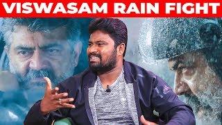 VISWASAM Mass RAIN Fight – Stunt Master Dhilip Subbarayan Opens Up