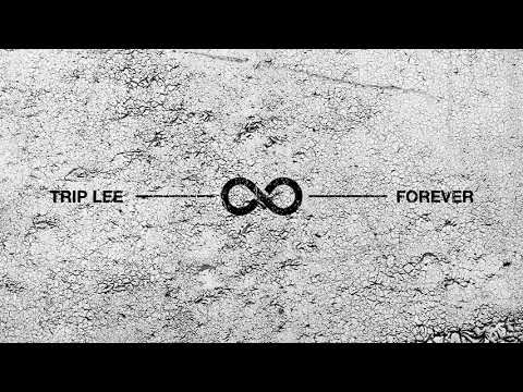 Trip Lee - Forever