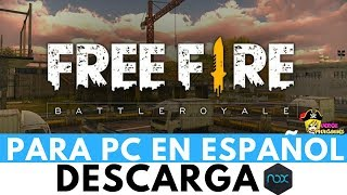 DESCARGAR FREE FIRE BATTLEGROUNDS PARA PC CON NOX | CONFIGURACIÓN ADECUADA SIN LAG