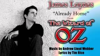 Already Home - The Wizard of Oz - James Loynes