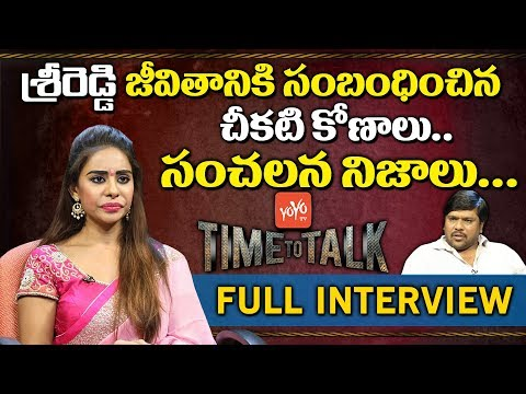 Sri Reddy Reveals Her Past And Future | Exclusive Interview | Pawan Kalyan | RGV | YOYO Time to Talk