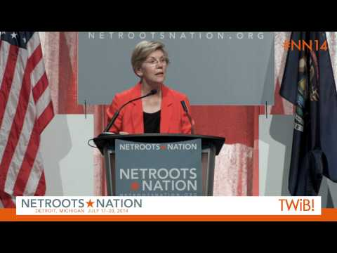 Sen. Elizabeth Warren at @Netroots_Nation | #NN14