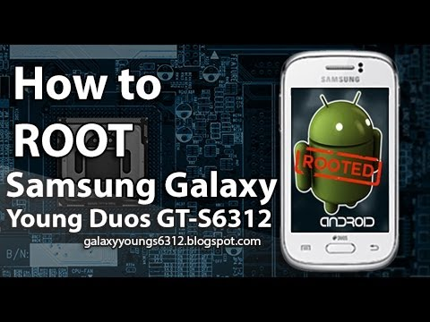 How to Root Samsung Galaxy Young GT-S6312