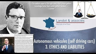 Autonomous vehicules (self driving cars) : 3. ETHICS, TORTS AND LIABILITIES