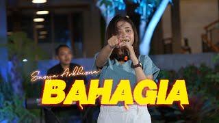 Download lagu BAHAGIA -SASYA ARKHISNA | Setiap yang ku lakukan untuk Dirimu (   )