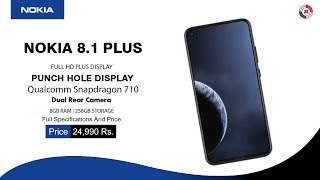 Nokia 8.1 Plus - First Look, Specifications, Price, Launch Date In India