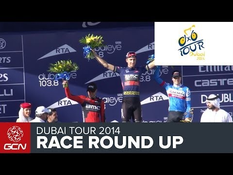 Dubai Tour - Stage 4 - Race Round Up