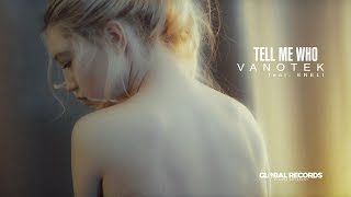 Смотреть клип Vanotek – Tell Me Who ft. Eneli