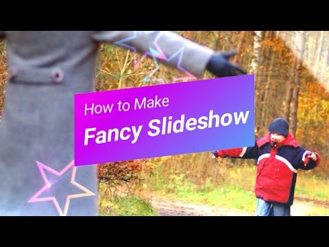 How To Make Fancy Slideshow  with Photos and Music