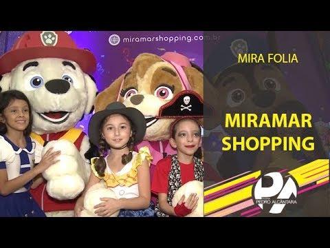 Mira Folia (Miramar Shopping)