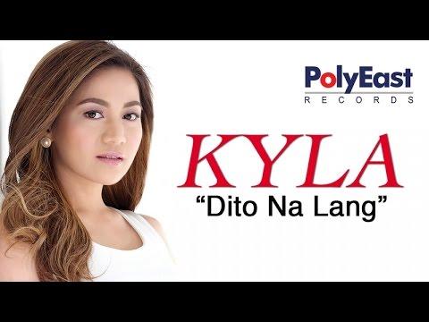 Kyla - Dito Na Lang (Official Music Video)