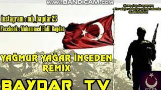 Baydar TV - Yağmur Yağar İnceden [Remix]