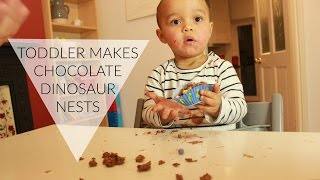 TODDLER MAKES CHOCOLATE DINOSAUR NESTS!