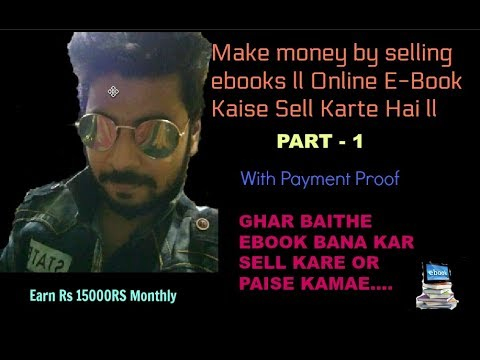 Make money by selling ebooks ll Online E-Book Kaise Sell Karte Hai ] With Proof part - 1