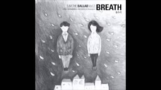 [AUDIO DL] S.M. The Ballad - 숨소리 (Breath) (Sung By Jonghyun [SHINee] & Taeyeon [Girls' Generation]