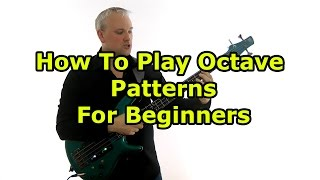 Bass Octaves For Beginners