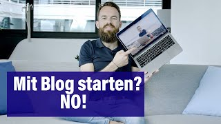 Play this video BLOG ERSTELLEN р Warum Du nicht mit einem Blog starten solltest! рввпё
