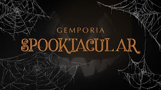 Announcing The 2018 Gemporia Spooktacular