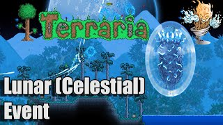 Terraria 1.3 Lunar Event - 4 Pillars & The Moon Lord