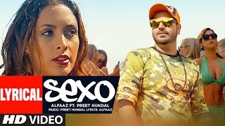 Sexo Lyrical Video Song | Alfaaz, Preet Hundal | Latest Song 2016 | T-Series