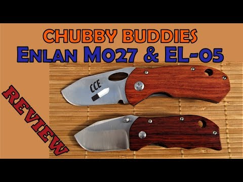 Another 2 for 1 Review - Enlan M027 & Enlan EL-05  This is an Unlikely Chubby Pair