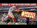 2018 Fantasy Football Advice  - Week 15 Top Waiver Wire Targets - Players To Target