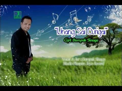 Dompak Sinaga - UNANG SAI CURIGAI (Official Lyric Video)