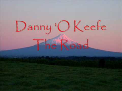 Danny  O' Keefe - The Road
